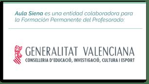 Aula Siena es una entidad colaboradora para la Formación Permanente del Profesorado: Generalitat Valenciana